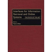 Interfaces for Information Retrieval and Online Systems by Martin Dillon
