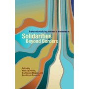 Solidarities Beyond Borders by Pascale Dufour
