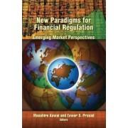 New Paradigms for Financial Regulation by Masahiro Kawai