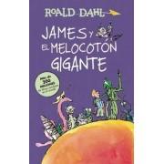 James y El Melocotan Gigante / James and the Giant Peach by Roald Dahl