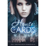 House of Cards by W J May