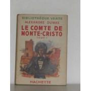 Le Comte De Monte Cristo Tome I