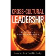Cross-Cultural Leadership by David R Penley