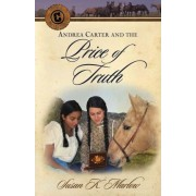 Andrea Carter and the Price of Truth by Susan K Marlow