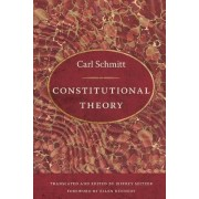 Constitutional Theory by Carl Schmitt