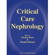 Critical Care Nephrology by C. Ronco