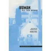 Human, All Too Human by Diana Fuss