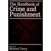 The Handbook of Crime and Punishment by Michael Tonry