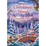 Tales from Christmas Wood Activity Book by Suzy Senior