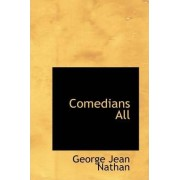 Comedians All by George Jean Nathan