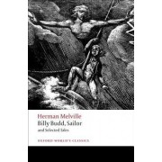 Billy Budd, Sailor and Selected Tales by Herman Melville