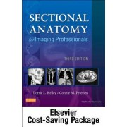 Mosby's Radiography Online for Sectional Anatomy for Imaging Professionals (Access Code, Textbook, and Workbook Package) by Lorrie L Kelley