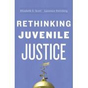 Rethinking Juvenile Justice by Elizabeth S. Scott