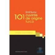 101 cuvinte de origine turca - Emil Suciu