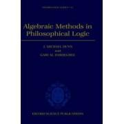 Algebraic Methods in Philosophical Logic by J Michael Dunn