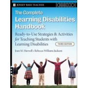The Complete Learning Disabilities Handbook by Joan M. Harwell