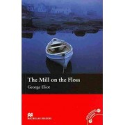 Macmillan Reader Level 2 The Mill on the Floss Beginner Reader (A1) by George Eliot
