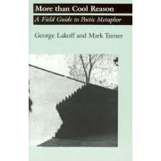 More Than Cool Reason by George Lakoff