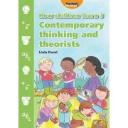 How Children Learn: Contemporary Thinking and Theorists 3 by Linda Pound