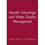 Aquatic Toxicology and Water Quality Management by Professor Jerome O. Nriagu