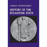 History of the Byzantine State by George Ostrogorsky