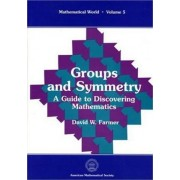 Groups and Symmetry by D. W. Farmer