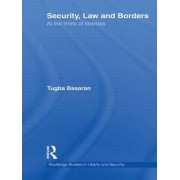 Security, Law and Borders by Tugba Basaran