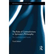 The Role of Contradictions in Spinoza's Philosophy: The God-Intoxicated Heretic