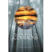 The Drama of the Commons by Committee on the Human Dimensions of Global Change
