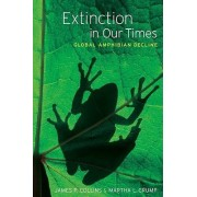 Extinction in Our Times by James P. Collins