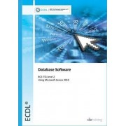 ECDL Syllabus 5.0 Module 5 Using Databases with Access 2010 by CiA Training Ltd.