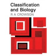 Classification and Biology by R. A. Crowson