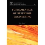 Fundamentals of Reservoir Engineering by L. P. Dake