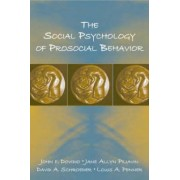 The Social Psychology of Prosocial Behavior by John F. Dovidio