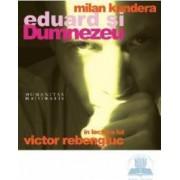Audiobook CD - Eduard si Dumnezeu - Milan Kundera