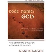 Code Name: God by Mani Bhaumik