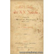 Le Livre Du Xxe Siècle, Catéchisme Social Et Politique, 1er Chapitres
