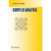 Complex Analysis by Theodore W. Gamelin