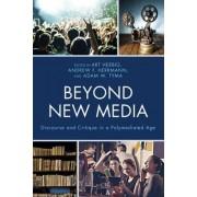 Beyond New Media by Art Herbig