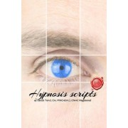 Hypnosis Scripts by Jakub Tencl Ch