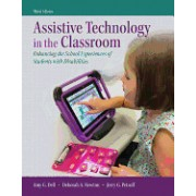 Assistive Technology in the Classroom: Enhancing the School Experiences of Students with Disabilities, Enhanced Pearson Etext with Loose-Leaf Version