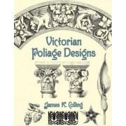 Victorian Foliage Designs by James Kellaway Colling