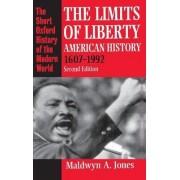 The Limits of Liberty by Maldwyn A. Jones