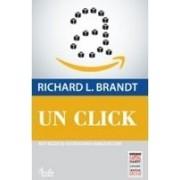 Un click. Jeff Bezos si ascensiunea Amazon.com