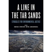 A Line In The Tar Sands by Joshua Kahn Russell