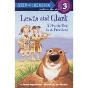 Sir 6/8 Yrs:Lewis & Clark - a Prari by Shirley Raye Redmond