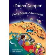 Finn's Space Adventures by Diana Cooper