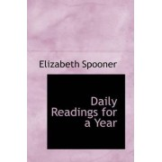 Daily Readings for a Year by Elizabeth Spooner
