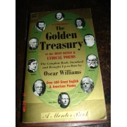 The Golden Treasury Selected From The Best Songs And Lyrical Poems In The English Language And Arranged With Notes By F. -T. Palgrave.