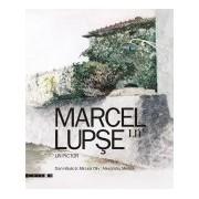 Marcel Lupşe - un pictor.